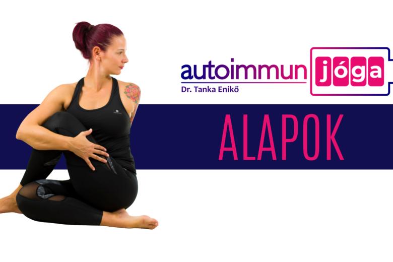 Autoimmun Jóga®️ – ALAPOK